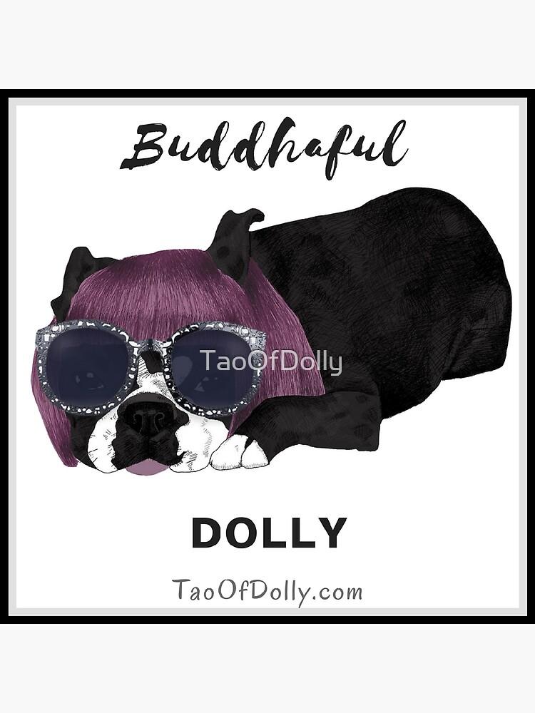 Buddhaful Dolly - Black Border by TaoOfDolly