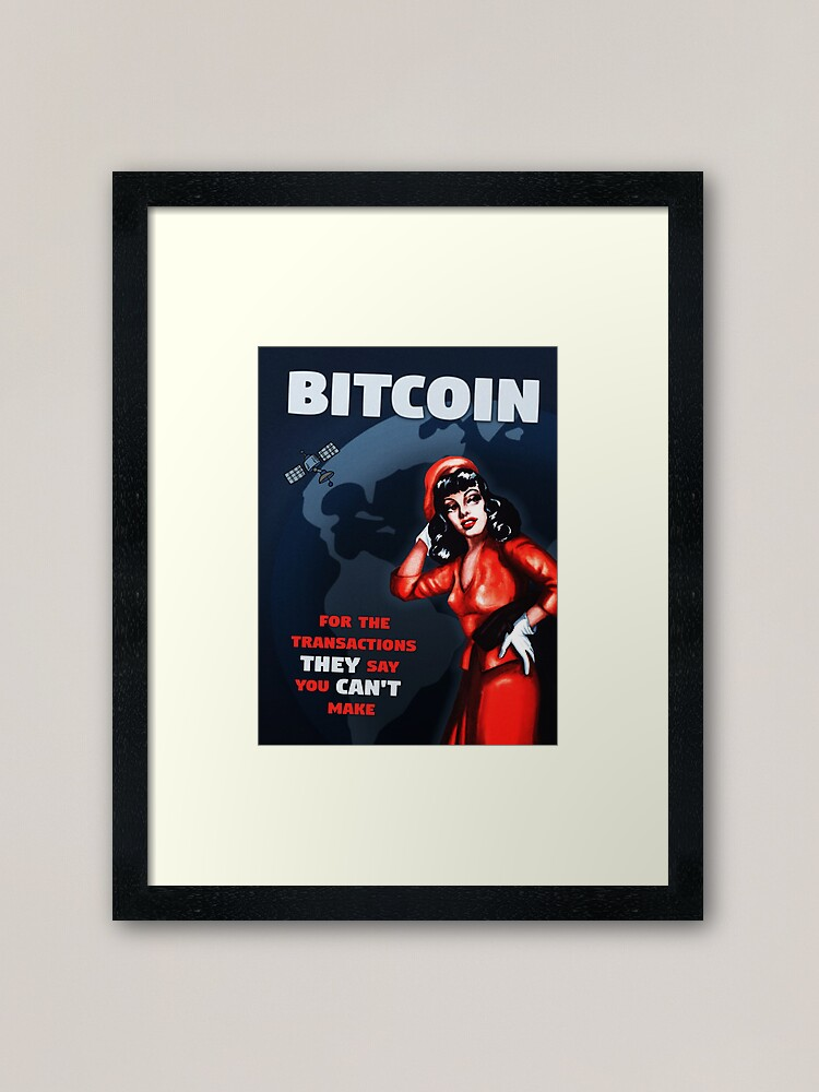 Alternate view of Bitcoin - For the Transactions They Say You Can't Make Framed Art Print
