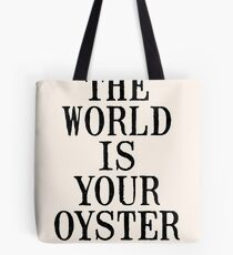 THE WORLD IS YOUR OYSTER Tasche