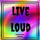 Live Loud by Atraxura