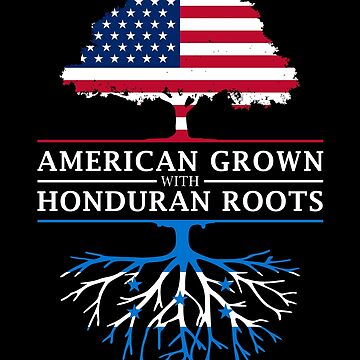 American Grown with Honduras Roots   Honduran Design by ockshirts