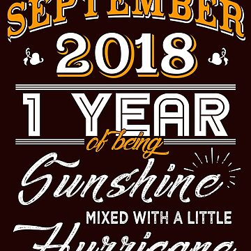 September 2018 Birthday Gifts - September 2018 Celebration Gifts - Awesome Since September 2018 by daviduy