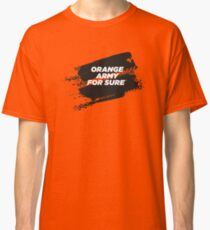 ORANGE ARMY For Sure Motorsport T-Shirt Classic T-Shirt