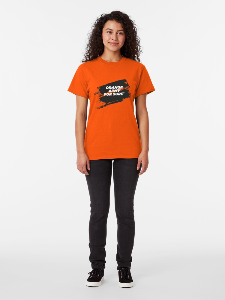 Alternate view of ORANGE ARMY For Sure Motorsport T-Shirt Classic T-Shirt
