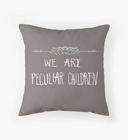 Peculiar Children  Throw Pillow