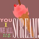 I SCREAM! by Wightstitches