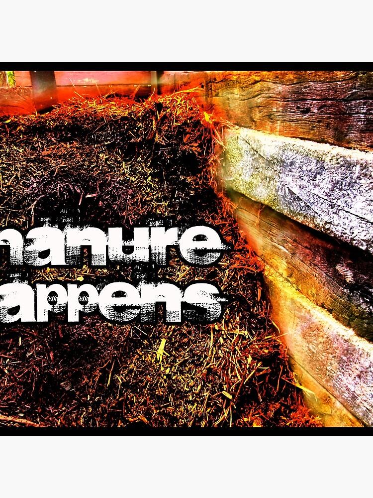 Manure Happens by Briandamage