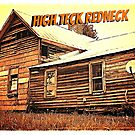 """""""High Teck Redneck""""... prints and products by Bob Hall©"""