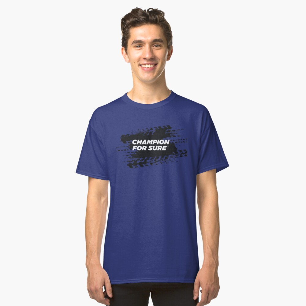 CHAMPION For Sure Motorsport T-Shirt Classic T-Shirt