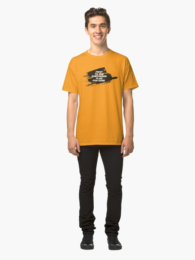 Alternate view of CHECKERED FLAG For Sure Motorsport T-Shirt Classic T-Shirt