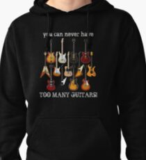 Too Many Guitars! Pullover Hoodie