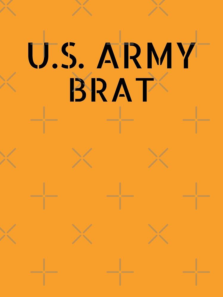 U.S. Army Brat  by willpate