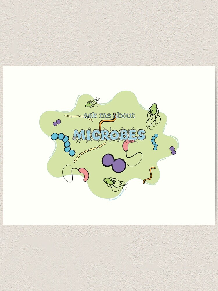 Alternate view of Ask me about MICROBES Art Print