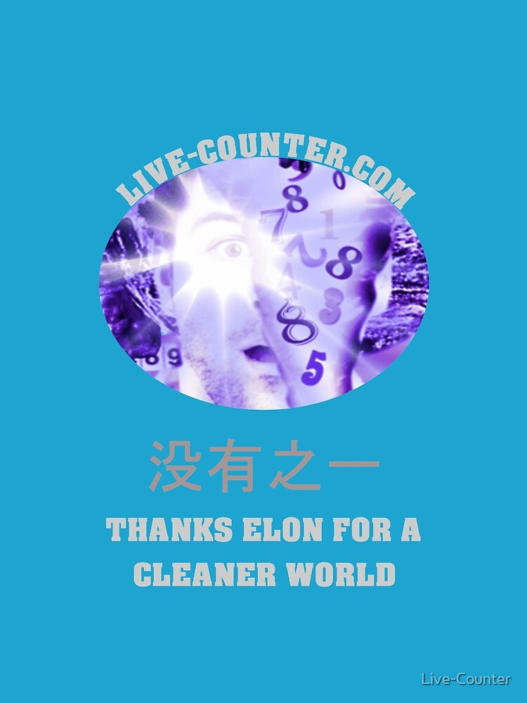 Thanks ELON for a Cleaner World by Live-Counter