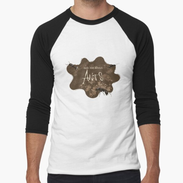 Ask me about ANTS Baseball ¾ Sleeve T-Shirt