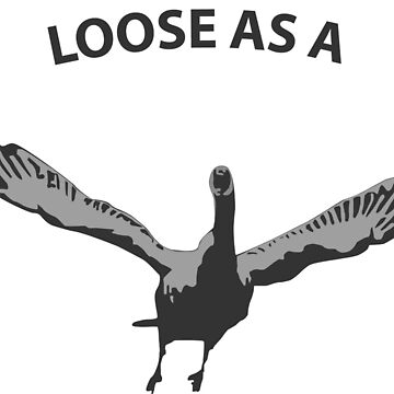 Hope, loose ass a goose this