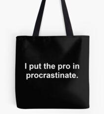 Procrastinate White Tote Bag