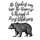 Universe & Forest John Muir quote by Zehda