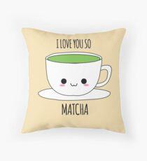 I Love You So Matcha Throw Pillow