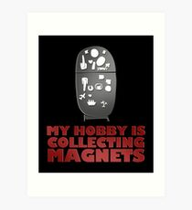 Collecting Magnets Refrigerator Fridge Magnets design Art Print