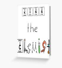 KISS the Chemist Greeting Card