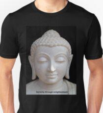 Serenity through enlightenment T-Shirt