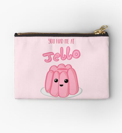 You had me at JELLO - Anniversary - Valentines Day - Birthday Cards and Gifts Zipper Pouch