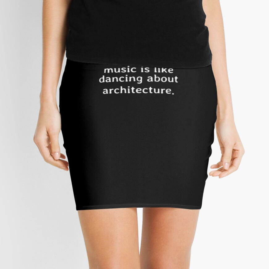 Talking about music is like dancing about architecture Minirock
