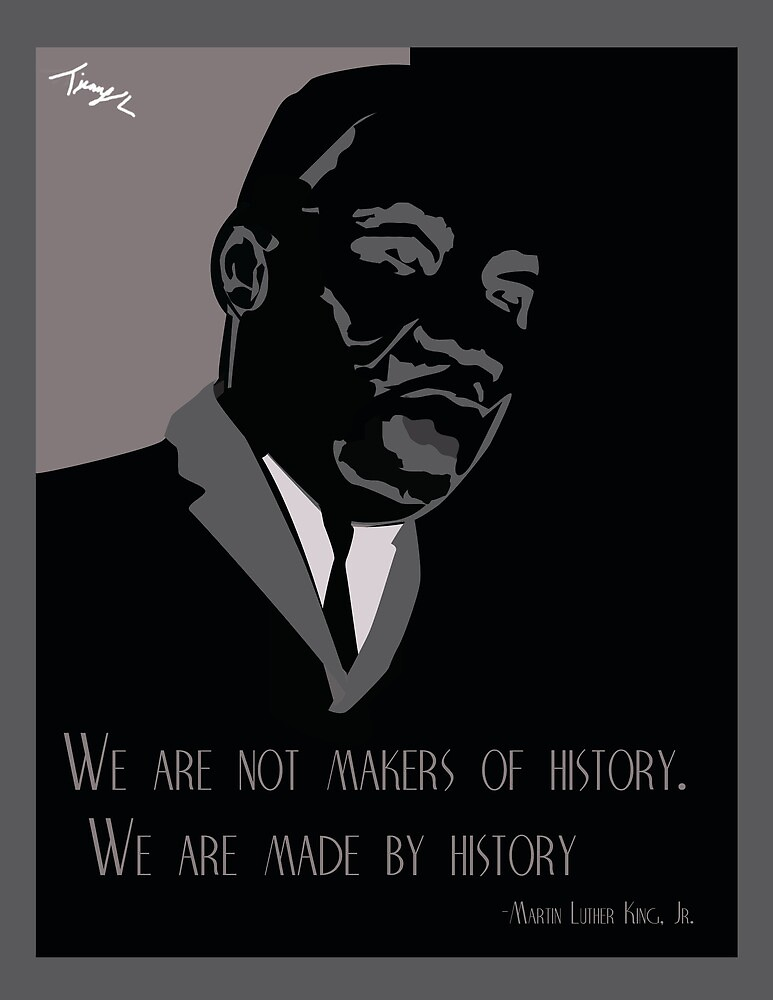 Martin Luther King Poster by Timmy Lucas Jr