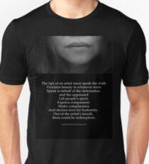 The Lips of an Artist must Speak the Truth Unisex T-Shirt