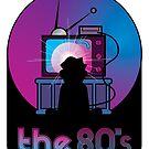 The 80's by nickfolz