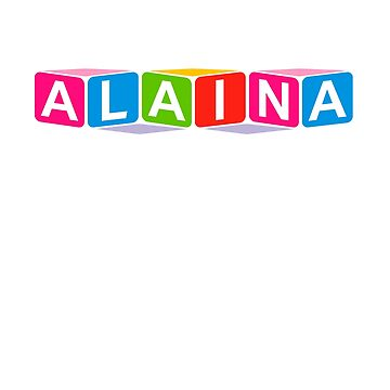 Hello My Name Is Alaina Name Tag by efomylod