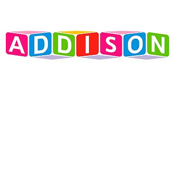 Hello My Name Is Addison Name Tag by efomylod