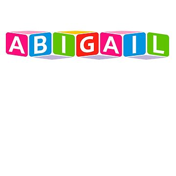 Hello My Name Is Abigail Name Tag by efomylod