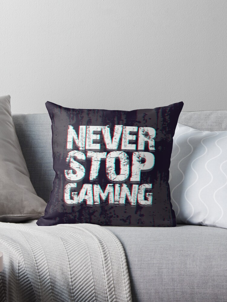 Prime Never Stop Gaming Throw Pillow By Haeryism Uwap Interior Chair Design Uwaporg