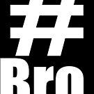 #Bro. by CyprusAssassinGR YouTuber