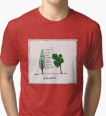 sage advice Tri-blend T-Shirt