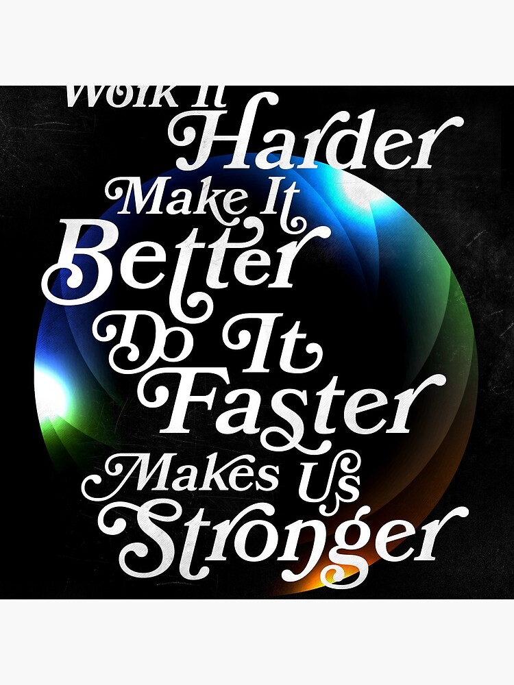 Harder, Better, Faster, Stronger by swashandfold