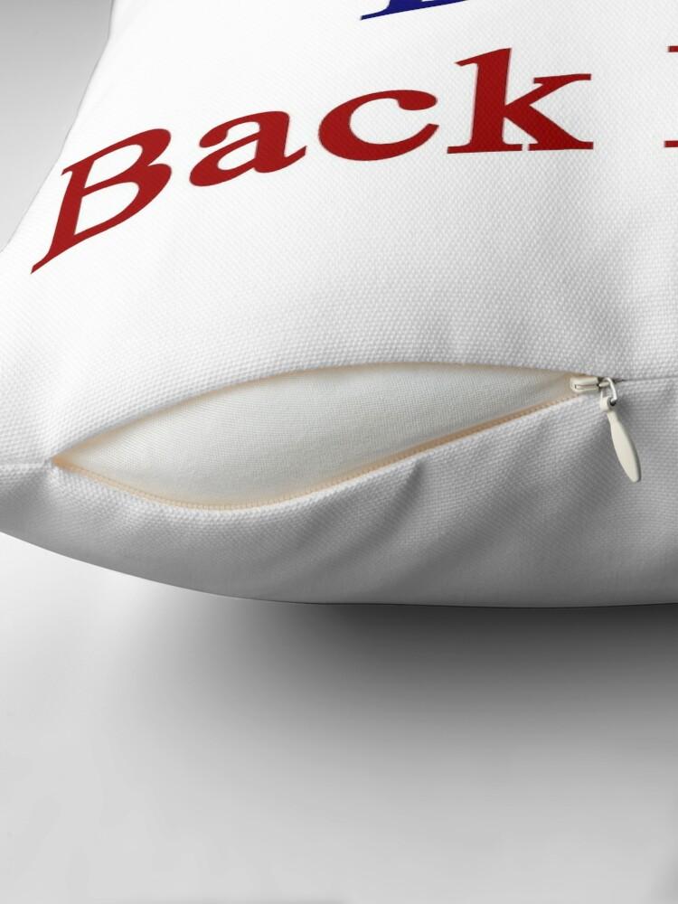 Alternative Ansicht von Americans Don't Back Down  Dekokissen