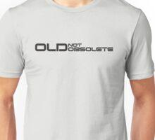 Old, not Obsolete (Standard) Unisex T-Shirt