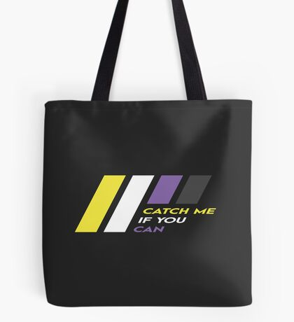 Pride Stripe: Catch Me If You Can Tote Bag