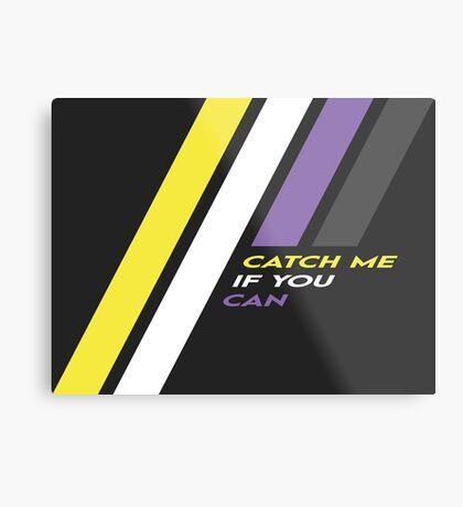 Pride Stripe: Catch Me If You Can Metal Print