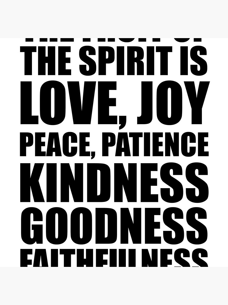 The fruit of the Spirit - Gal 5:22 von CoveredByTees