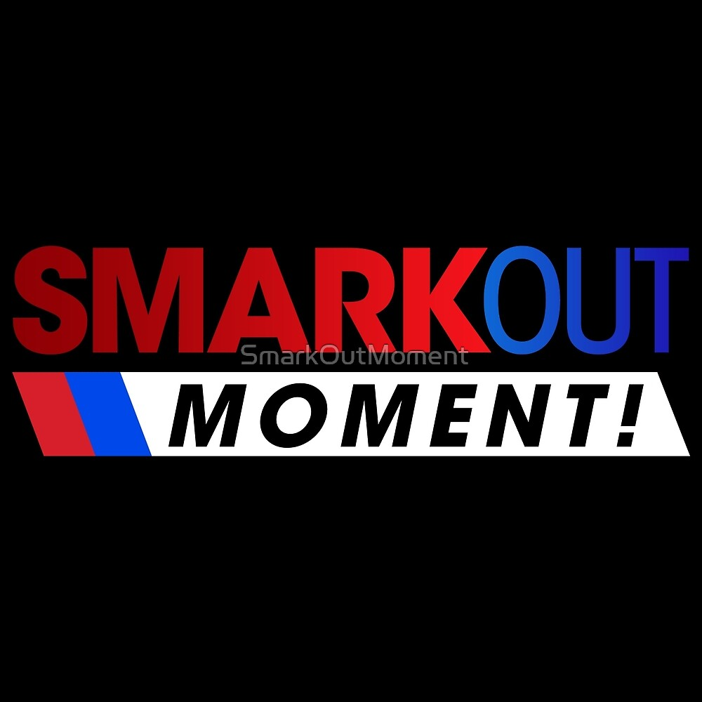 Smark Out Moment (Superstar Shake-up Version) by SmarkOutMoment