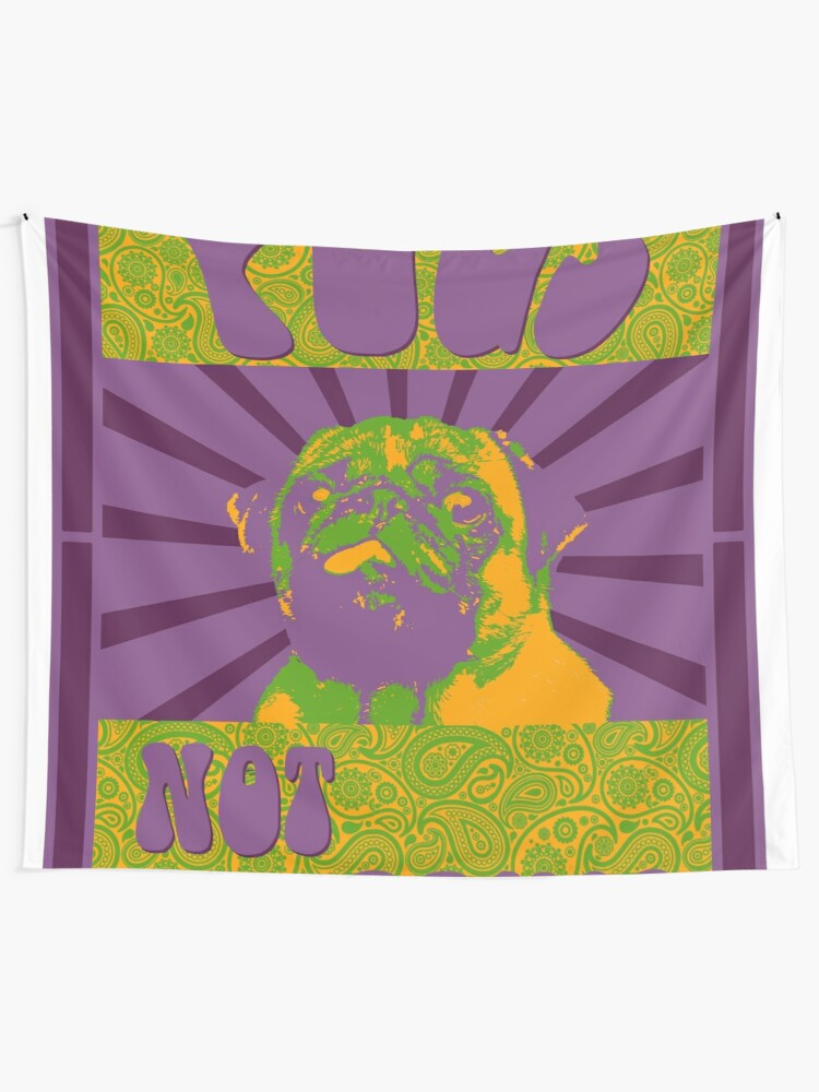 Alternate view of Pugs Not Drugs Tapestry
