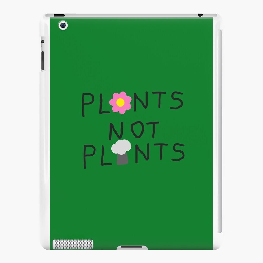 Pflanzen nicht Pflanzen iPad-Hüllen & Klebefolien