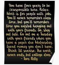 Tom Petty College Quote - Gold Poster