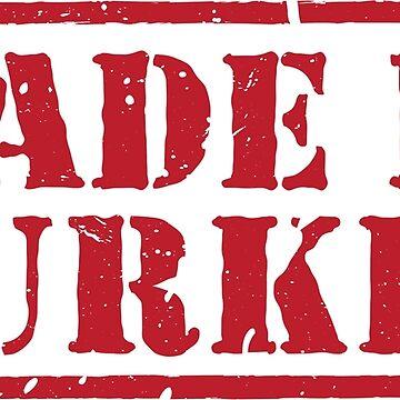 MadeI n Turkey Stamp by MrTeeTime