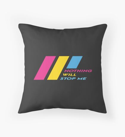 Pride Stripe: Nothing Will Stop Me Floor Pillow