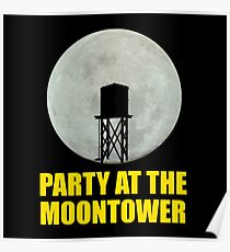 Party At The Moontower Poster